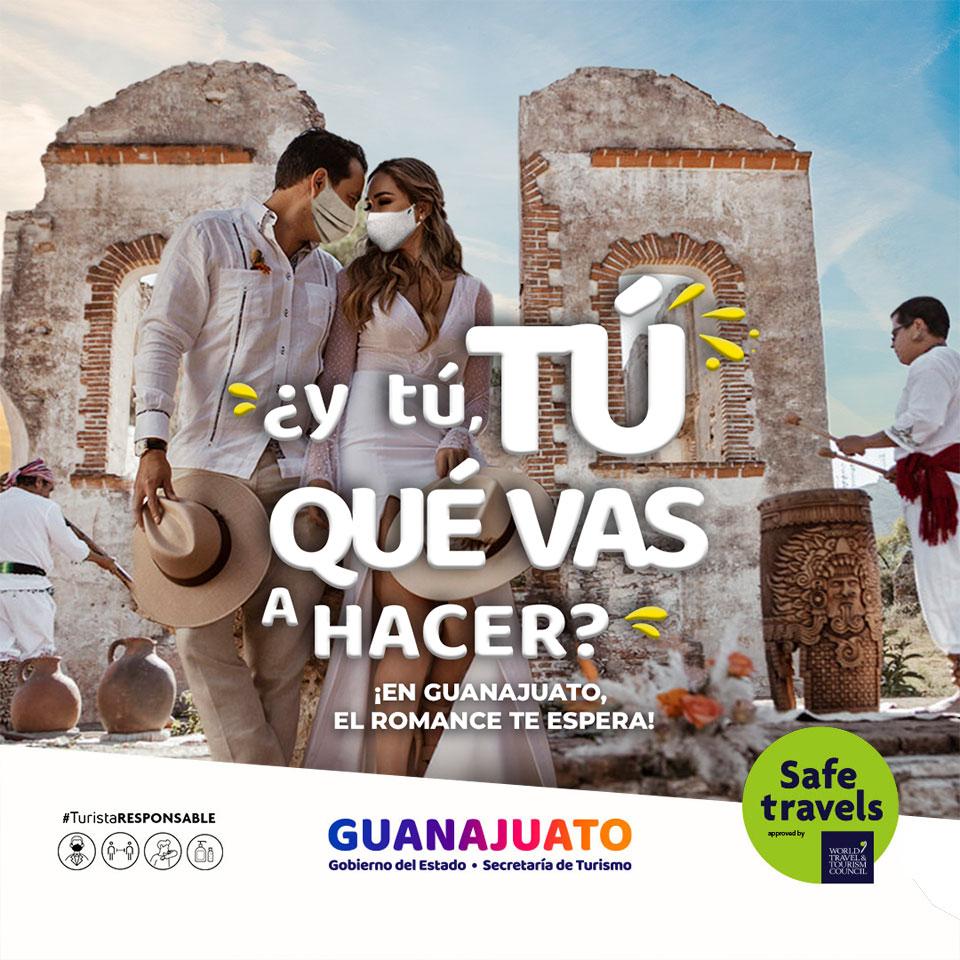 ¿y tú, TÚ QUÉ VAS A HACER? ¡Vamos de Romance a Guanajuato!